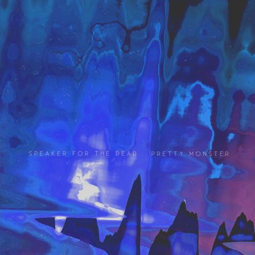 Speaker for the Dead- Pretty Monster (Dev79 Remix)