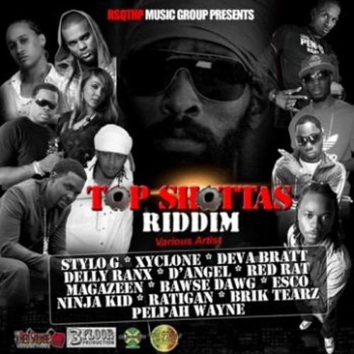 TOP SHOTTAS RIDDIM