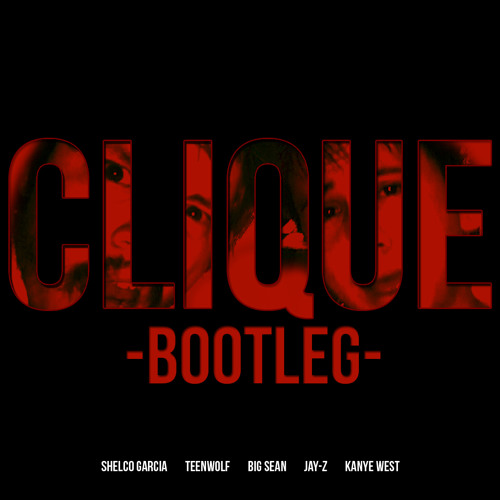 Teen Wolf & Shelco-Clique (Bootleg VIP) SUPPORTED BY DIPLO