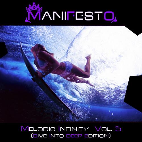 Manifesto - Melodic Infinity Vol. 5