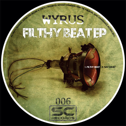 Wyrus - Say What - Tek-No-Bees Way Back Remix