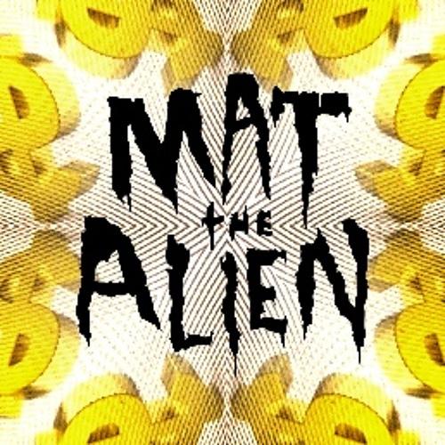 Mat The Alien - EviL RuLe$ - Free Download