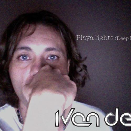 IVAN DEN - Playa lights (Deep Edition) preview