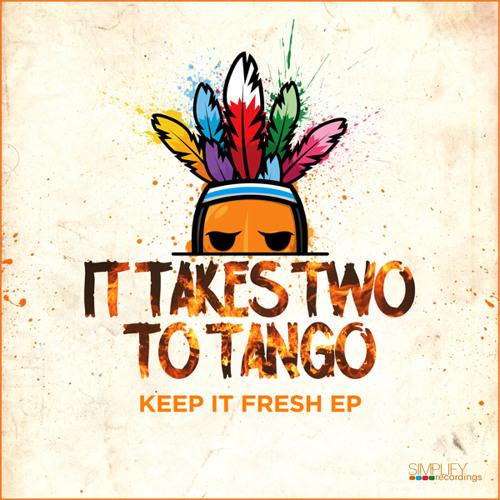 It Takes Two To Tango - Keep It Mello