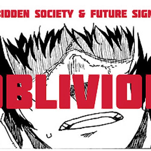 Forbidden Society & Future Signal -  OBLIVION
