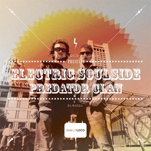 DLR024: Electric Soulside: 'Predator Clan' (Original Mix ) No2 @BEATPORT BREAKS TOP100