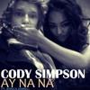 Cody Simpson feat Jessica Jarrel - Ay Na Na