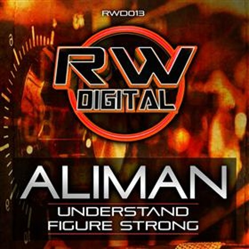 ALIMAN - Understand - Figure Strong - OUT NOW !!!