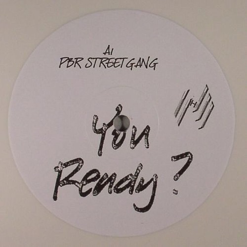 PBR Streetgang - 'You Ready'