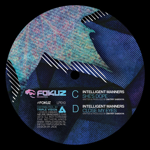 Intelligent Manners - Close My Eyes (THE MOVEMENT LP / Fokuz - 12' vinyl)
