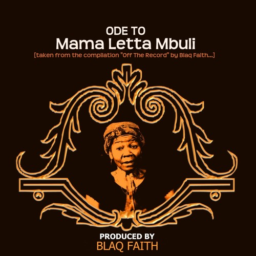 Now we may begin (Ode to Mama Letta Mbuli)(prod.Blaq Faith)