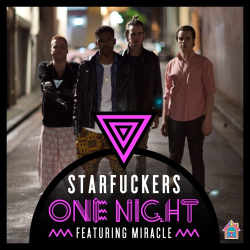 Starfuckers - One Night Feat. Miracle (Reece Low & Joel Fletcher Remix) [House Of Fun Records]