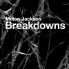 Milton Jackson Breakdowns Clip (w/Shur-i-kan Remix).mp3