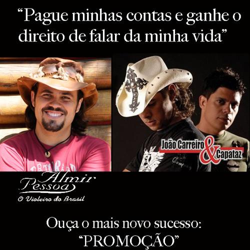 PROMOÇÃO- Almir Pessoa e João Carreiro e Capataz