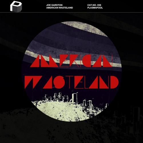 Joe Garston - American Wasteland