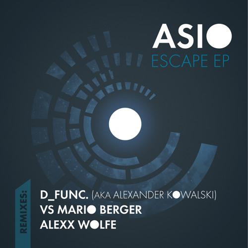 Asio (aka R-Play)_Escape_Alexx Wolfe Remix