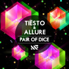 Tiësto & Allure - Pair Of Dice (Radio Edit) [OUT NOW] mp3