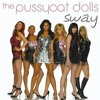 The Pussycat Dolls- Sway ~Cover