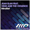 Jean Elan Feat. Vikki And The Violence - MindSet (Instrumental Mix) - PREVIEW