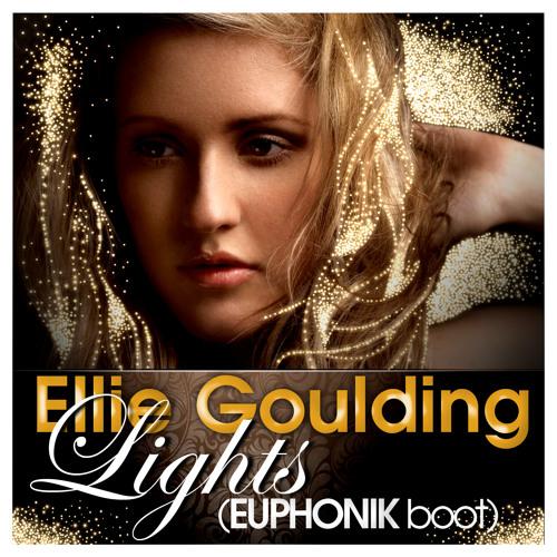 Ellie Goulding - Lights (Euphonik Boot)