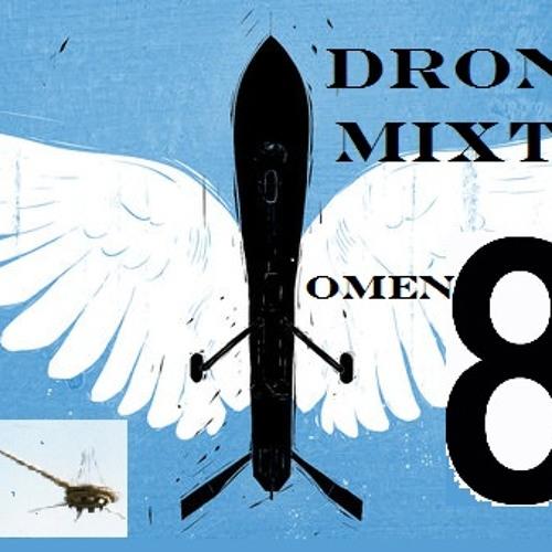 OMEN 8 || DRONES MIXTAPE || LIVE