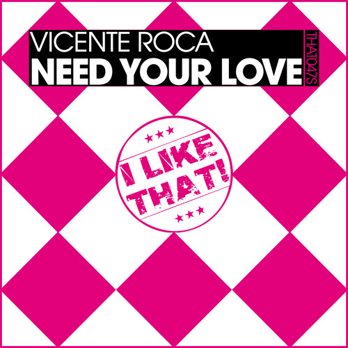 Vicente Roca - Need your love (Original mix) OUT NOW ON BEATPORT!!