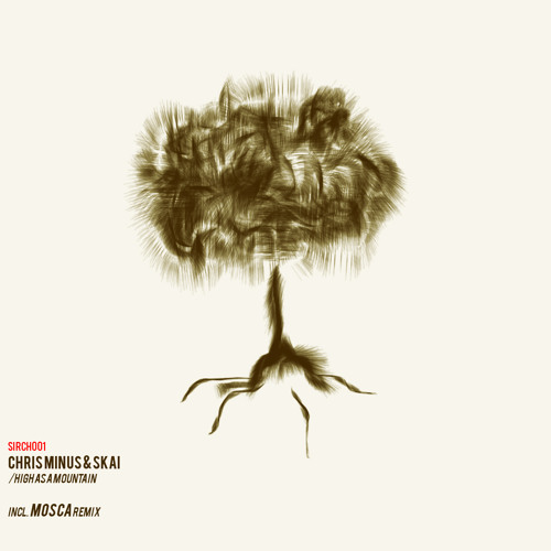 Chris Minus & SKAI - High As A Mountain (Mosca Remix)