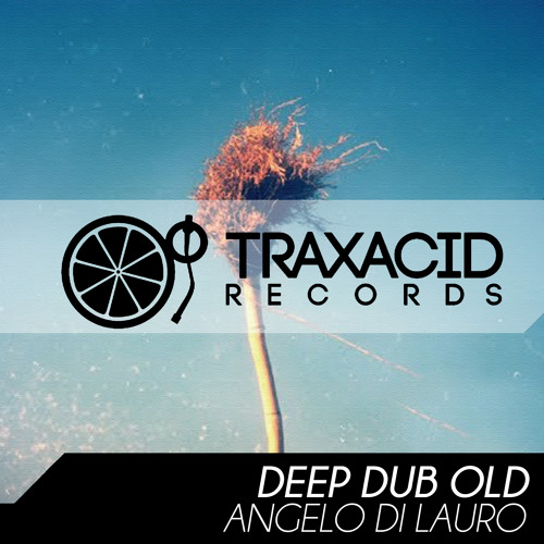 Yougood (original mix) ANGELO DI LAURO (TRAX220) **Beatport EXCLUSIVE