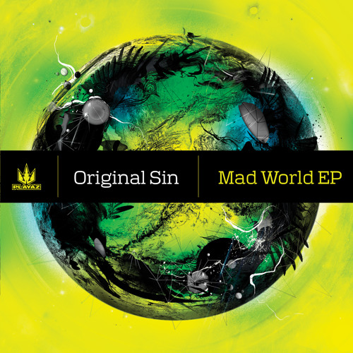 Original Sin - Mad World EP - Playaz Recordings