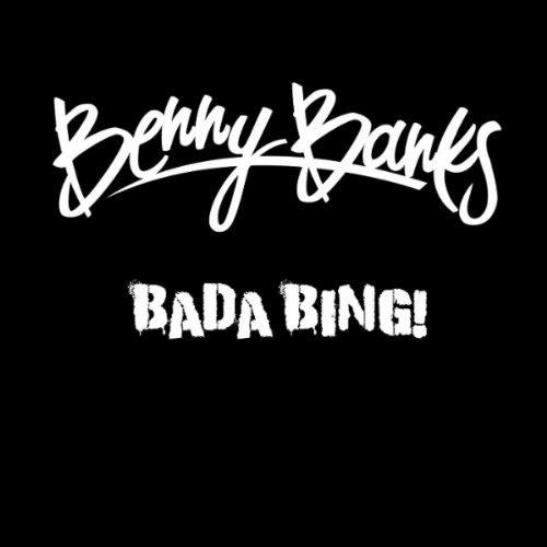 Benny Banks - Bada Bing