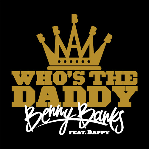 Benny Banks - Who's The Daddy
