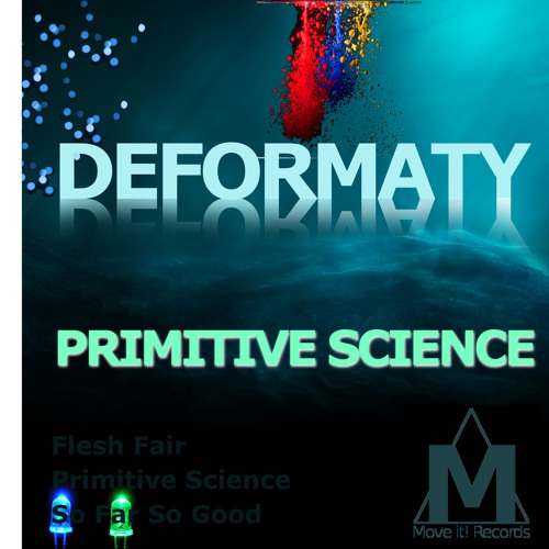 Deformaty - So Far So Good (Original Mix) *TEASER* [OUT NOW on Move It! Records]