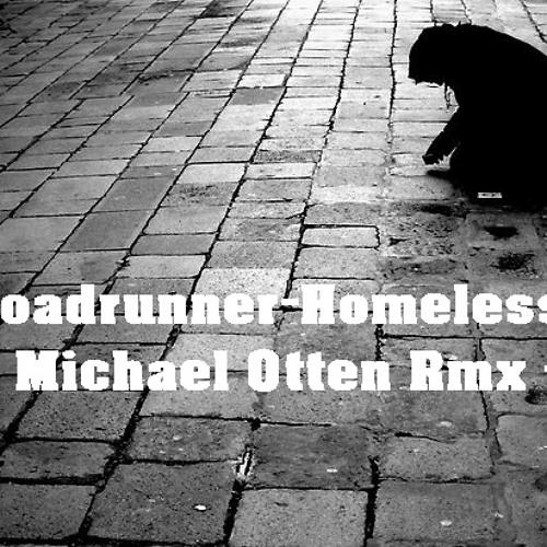 Roadrunner - Homeless (Michael Otten Rmx) mastered by Mind24