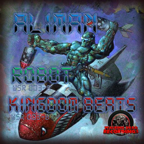 Aliman - Robot /  Kingdom Beats ( OUT NOW )