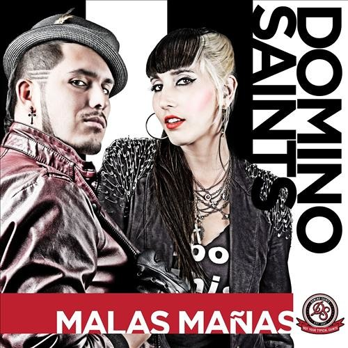 Domino Saints - Malas Mañas (Beta Control Moombahton Remix)