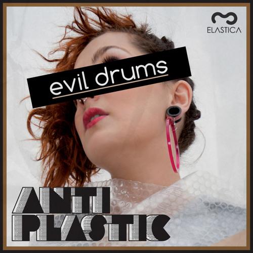 Antiplastic Evil drums Lapo(Numa crew) rmx