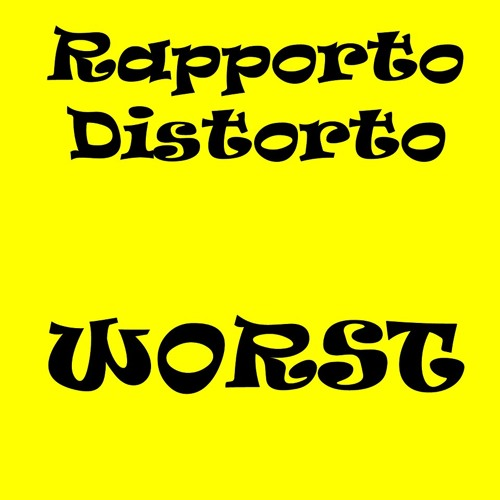 Rapporto Distorto - Worst (Album Demo)