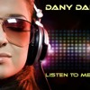 Dany Dance - Listen to me now