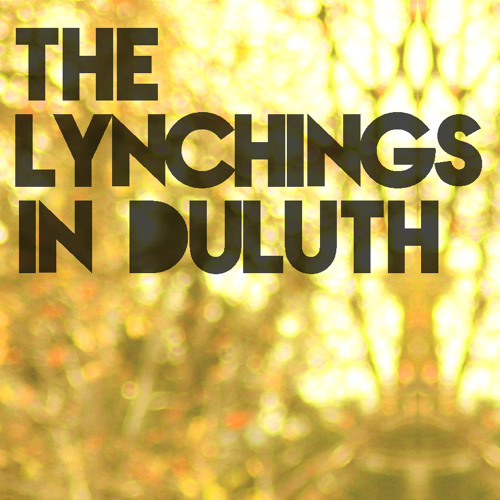 Toussaint Morrison - The Lynchings In Duluth