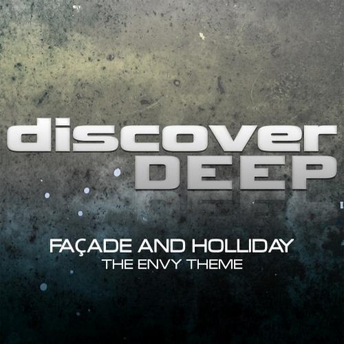 Facade & Holliday - The Envy Theme (Facade Remix) [Discover Deep]