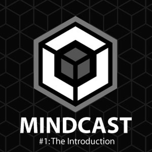 Mindcast#1 - The Introduction by Atiq