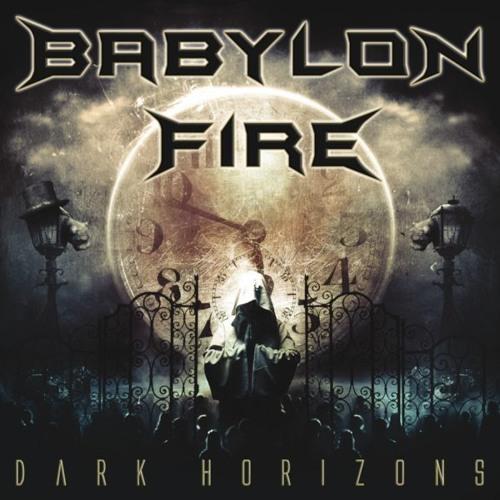 "Babylon Fire ""Darkness Draws Me In"""