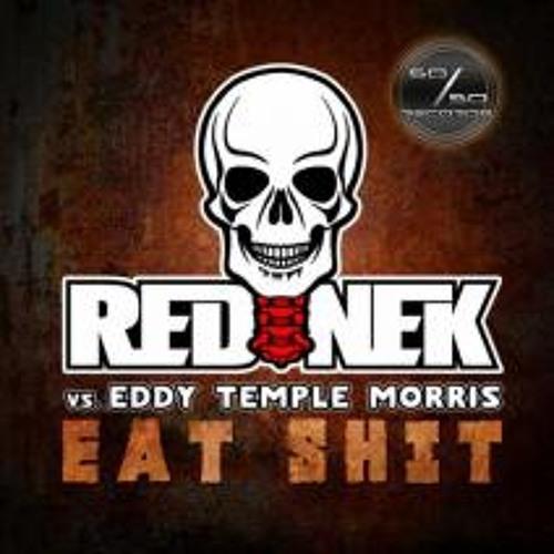 Rednek Vs. Eddy Temple Morris - Eat Shit (Simba's Industrialized Remix) [OUT NOW via 50/50 Records]