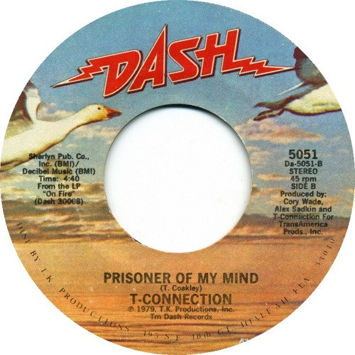 """Prisoner Of My Mind"" - T- Connection (vinyl 45)"