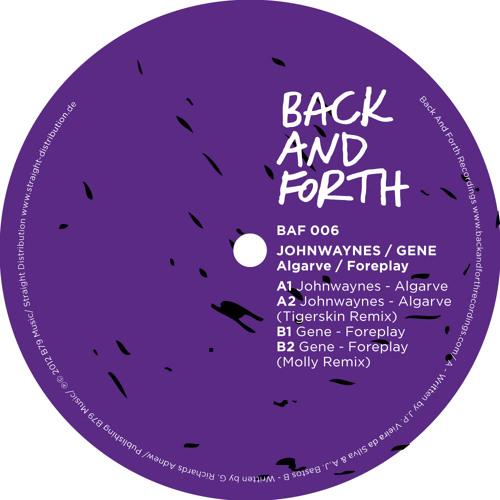 BAF006 Johnwaynes / Gene - Algarve / Foreplay (incl. Tigerskin & Molly Remixes)