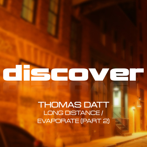 Thomas Datt - Evaporate (Part 2)