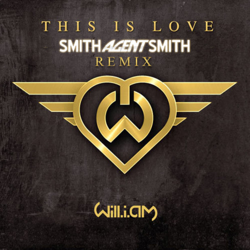 This is Love ft. Eva Simmons (SmithAgentSmith Remix)