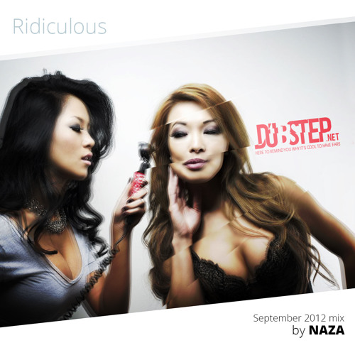 """Ridiculous"" Dubstep.NET September 2012 mixed by NAZA"