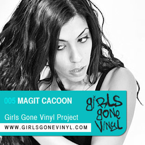 Magit Cacoon *Tel Aviv* - Exclusive Girls Gone Vinyl Mix