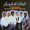 Ready for the World - Oh Sheila (Distraktor's Dusty Stylus Remix)